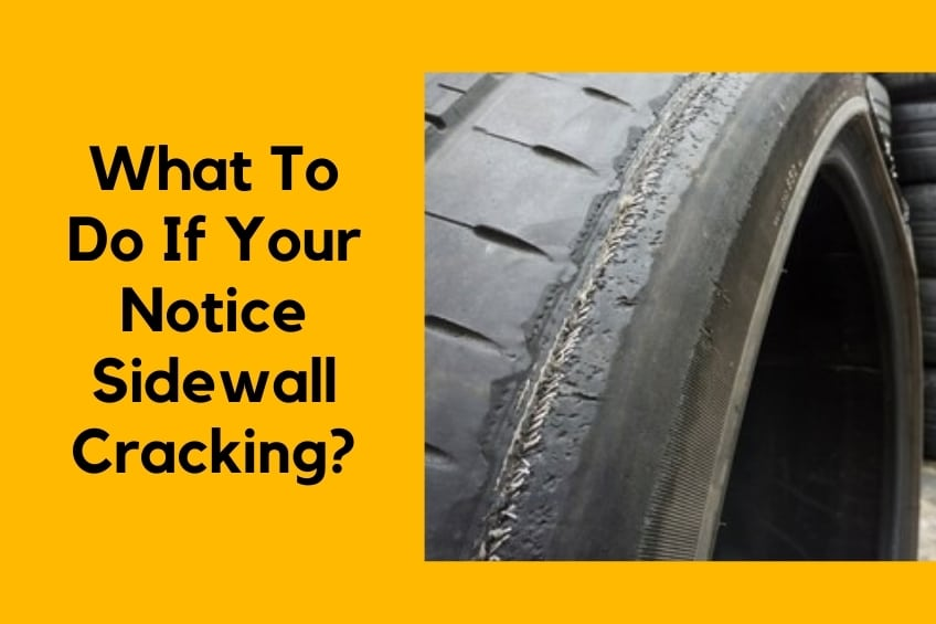 What to Do If Your Notice Sidewall Cracking